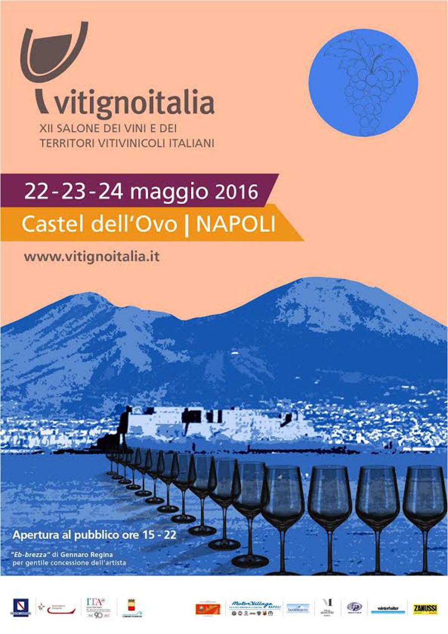 VITIGNOITALIA 2016: per 3 giorni Napoli diventa capitale dell'Italia del vino