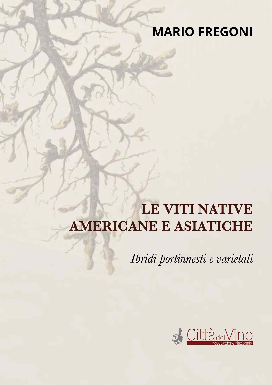 Al Vinitaly la presentazione dell'ultimo libro di Mario Fregoni sulle viti native americane e asiatiche