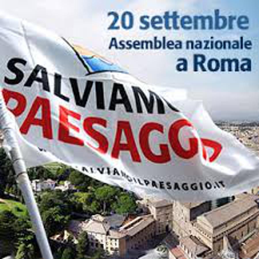 A Roma l'Assemblea nazionale del Forum Salviamo il Paesaggio