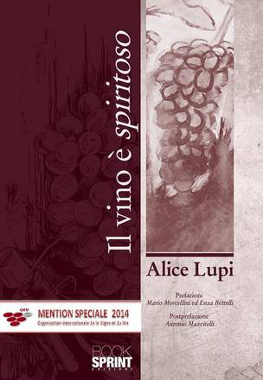 Il vino è spiritoso, parola di Alice Lupi
