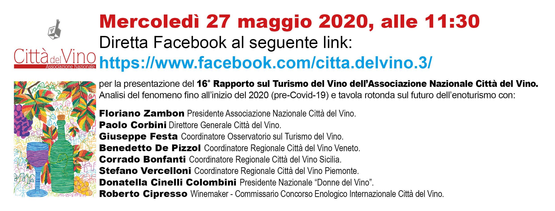 Presentazione 16° Rapporto Osservatorio Turismo del Vino. Analisi dati 2019 e prospettive post crisi Covid-19