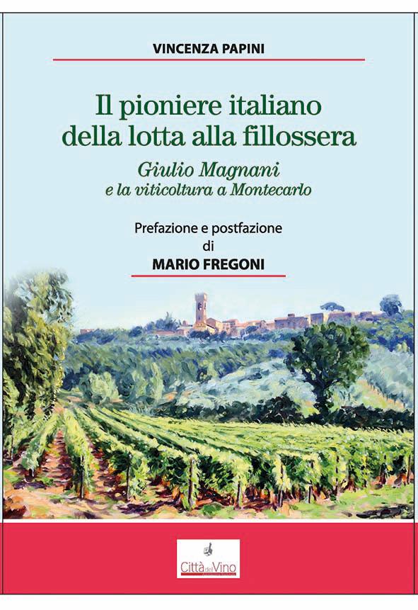 Libri: Giulio Magnani e la lotta alla fillossera