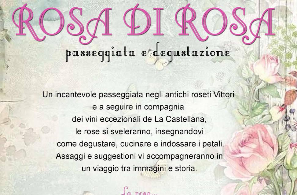 ROSA DI ROSA - Passeggiata e degustazione