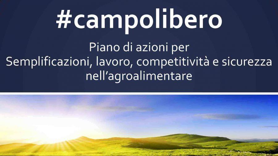 #Campolibero: competitività, semplificazione e sicurezza per l'agricoltura italiana
