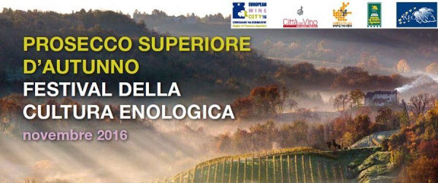 Festival per la valorizzazione della cultura enologica del Conegliano Valdobbiadene