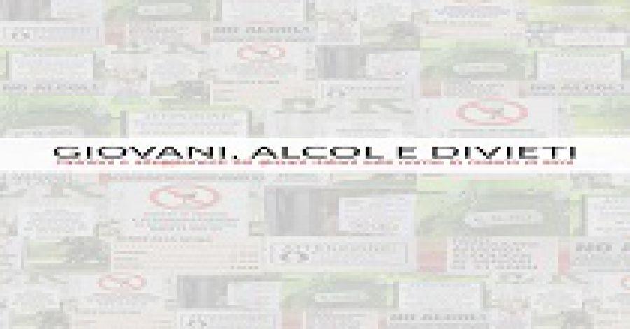 Giovani, Alcol e Divieti