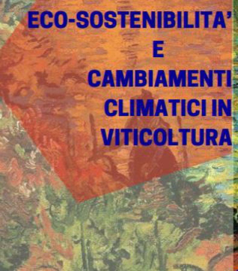 Ecosostenibilità e cambiamenti climatici in viticoltura