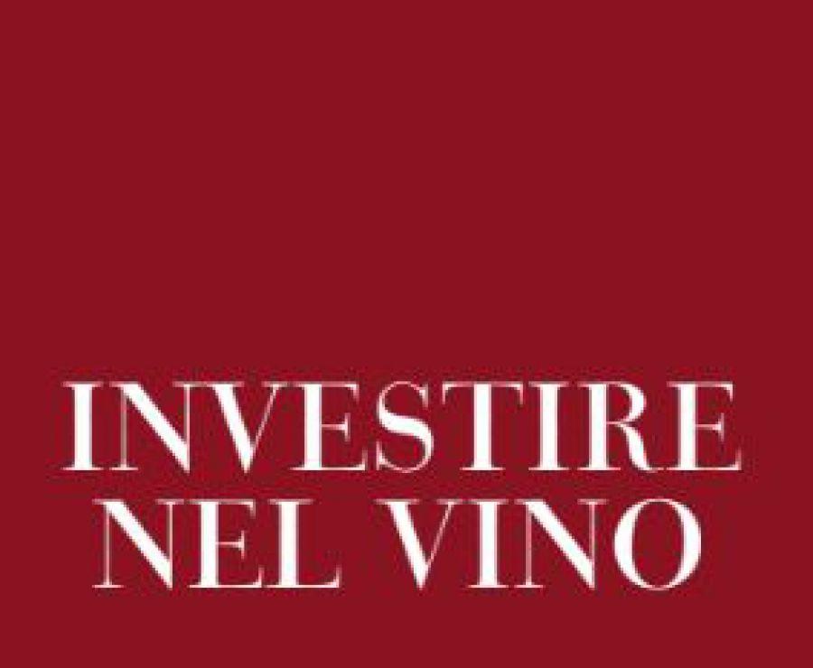 """Investire nel vino: strategie, prospettive, opportunità"""""""