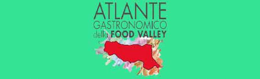 Al via l'Atlante Gastronomico delle eccellenze agroalimentari dell'Emilia Romagna