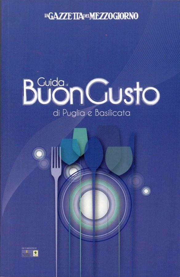 Guida al Buongusto di Puglia e Basilicata