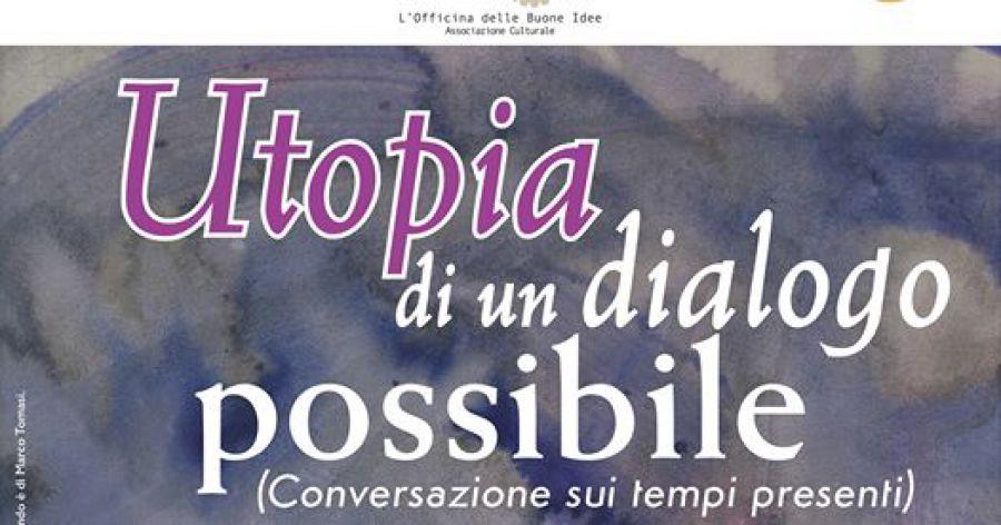 Utopia di un dialogo possibile