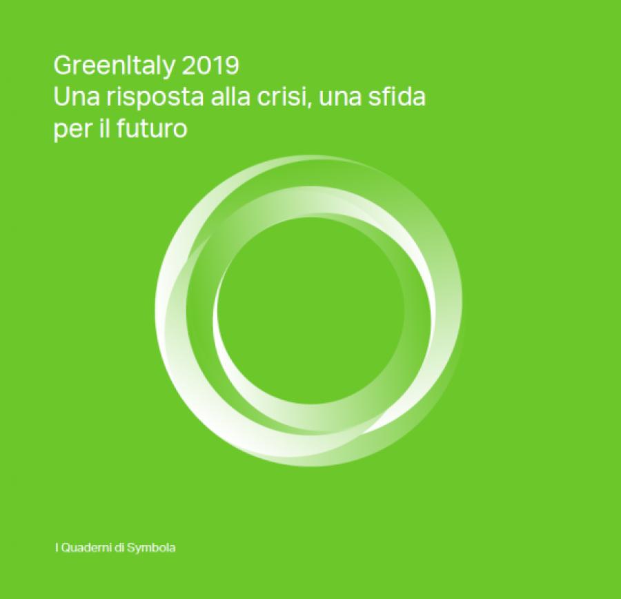 GreenItaly 2019: Una risposta alla crisi, una sfida per il futuro
