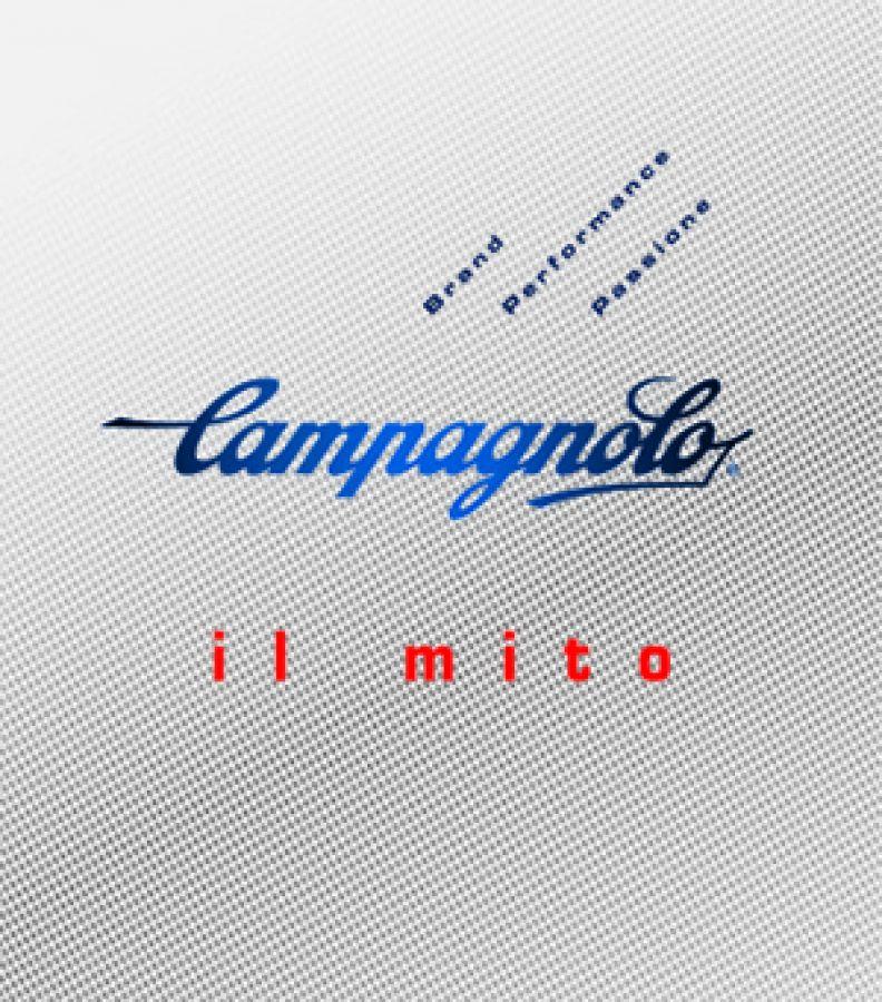 Campagnolo - il mito: storia di una eccellenza tutta italiana