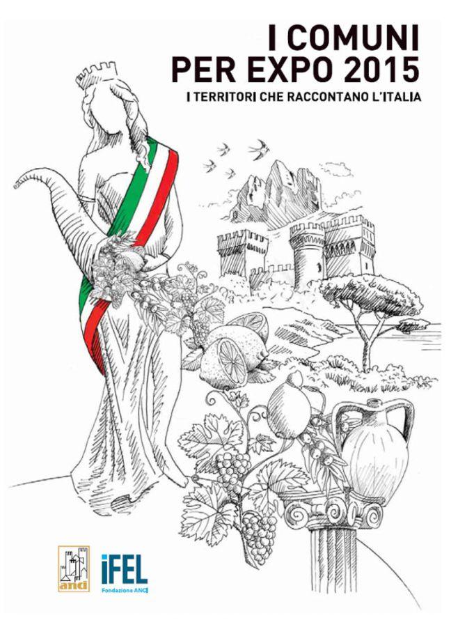 I comuni per EXPO 2015:  I territori che raccontano l'Italia