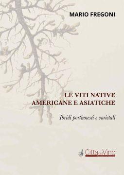Al Vinitaly la presentazione dell'ultimo libro di Mario Fregoni sulle viti americane e asiatiche
